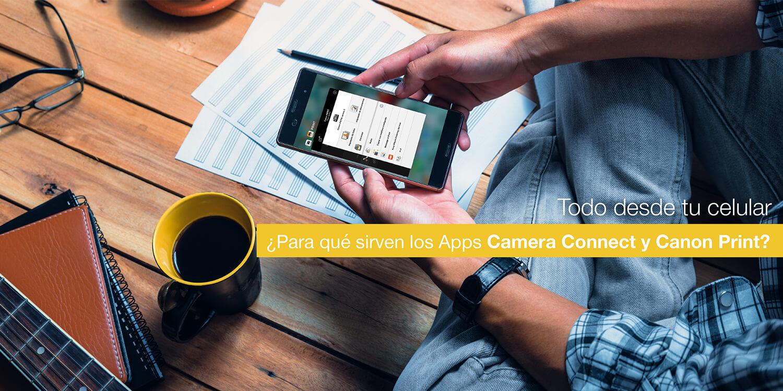 ¿Para qué sirven los Apps Camera Connect y Canon Print?